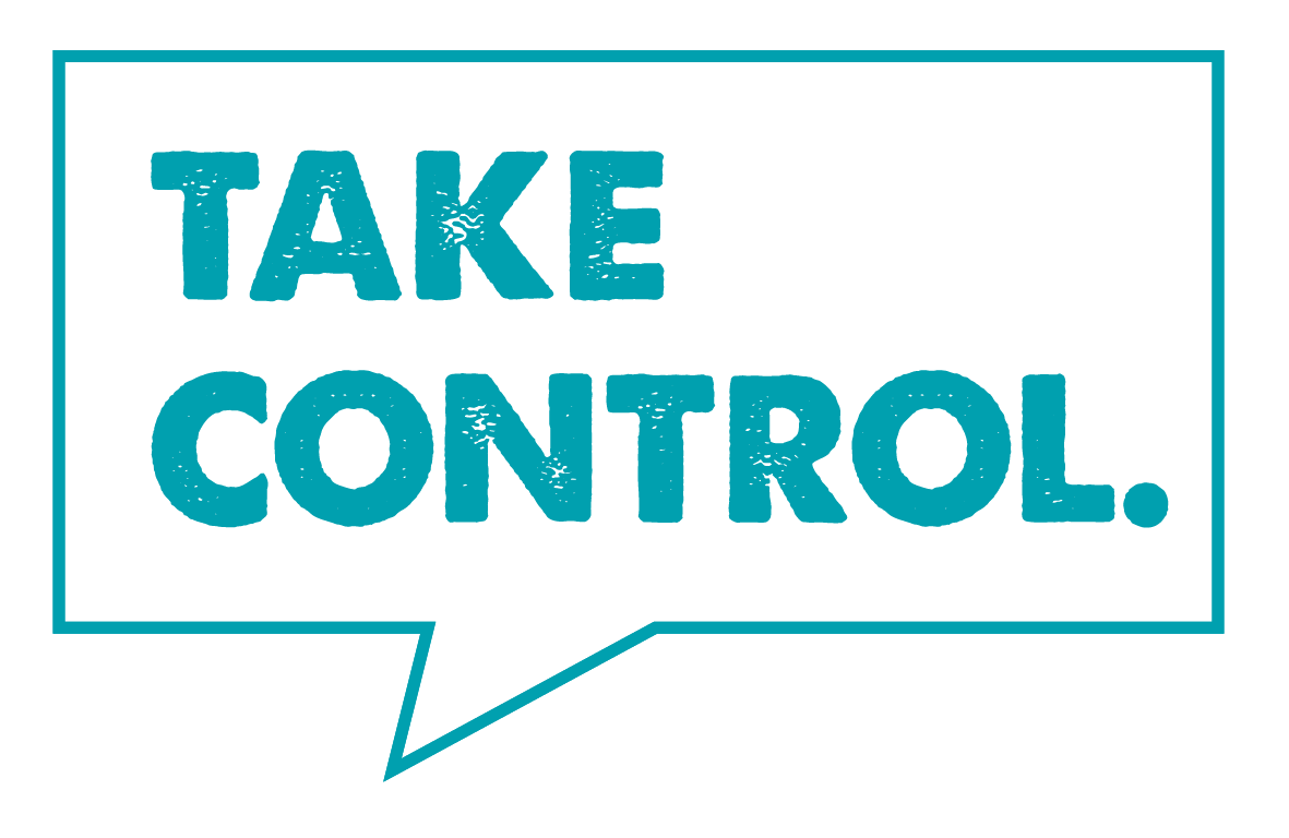 How To Take Control OfYou